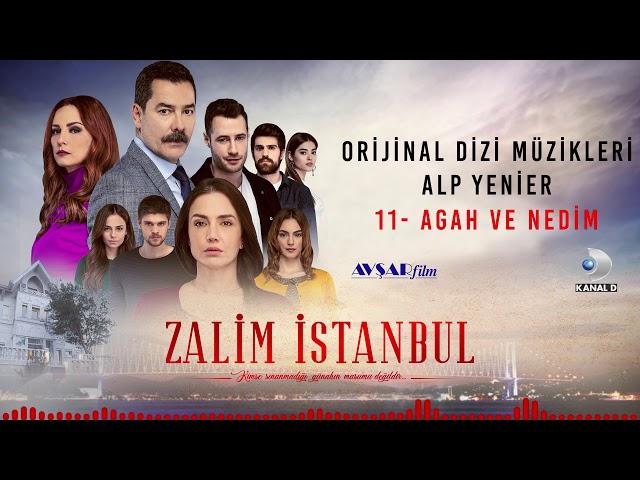 Zalim İstanbul Soundtrack - 11 Agah ve Nedim (Alp Yenier)