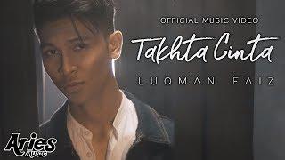 Download lagu Luqman Faiz - Takhta Cinta HD