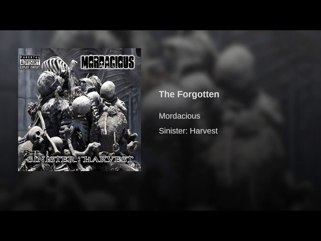 Mordacious - Sinister Harvest - The Forgotten