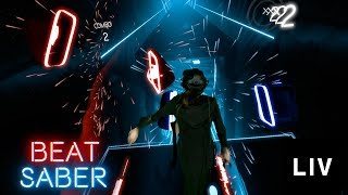 PERFECT Combo Beat Saber - Powered by LIV