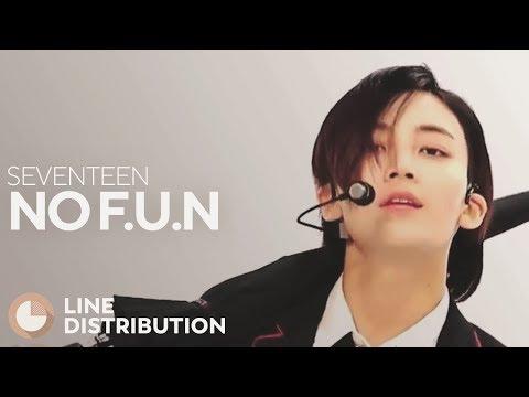 SEVENTEEN - No F.U.N (Line Distribution)