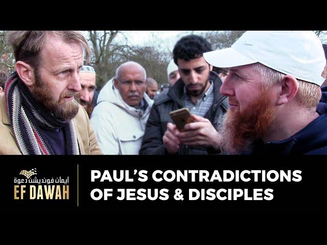 Paul's Contradictions of Jesus & Disciples.