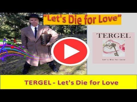 TERGEL |  Let's Die for Love