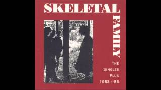 Skeletal Family  - So Sure (Extend)