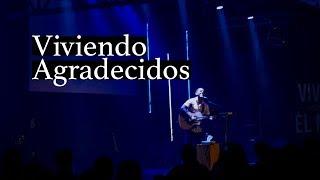 Viviendo agradecidos - Cesar Castro