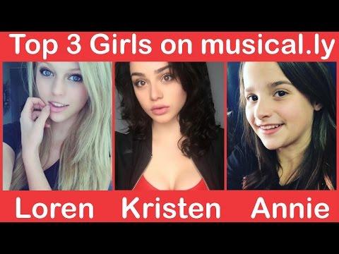 Top 3 Girls On Musical.ly leaderboard | Loren Beech, kristen Hancher, & Annie