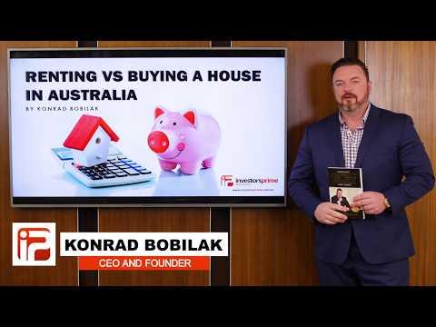 Renting VS Buying A House In Australia 2018 By Konrad Bobilak