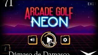 71.¿Hoyo en uno? (Arcade Golf Neon) // Gameplay Español