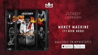 JackBoy - Money Machine (Ft.Rick Ross) [JacknDabox]