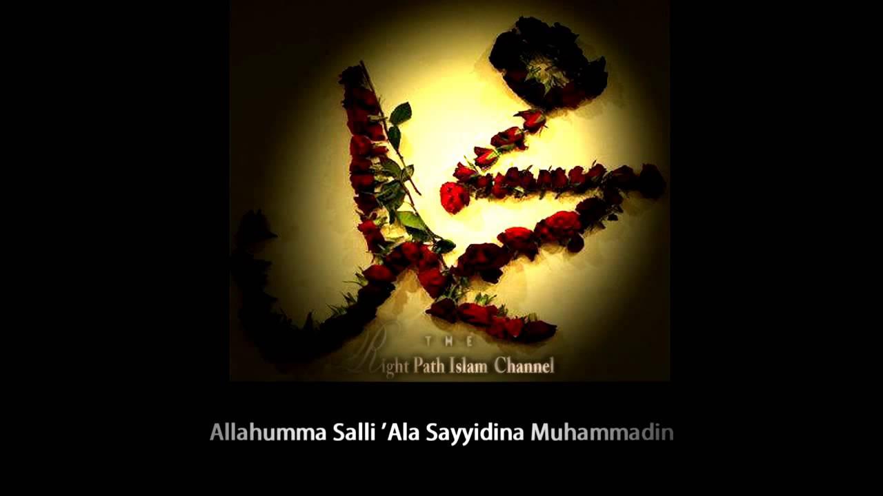 Allah Huma Sale Ala Sayyidina Wa Maulana Muhammadin