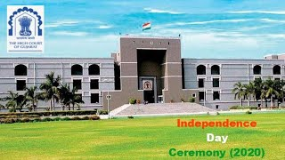 High Court of Gujarat, Independence Day Ceremony (2020), Live at 09:00 AM