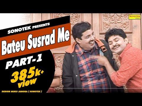 Bateu Susrad Me Part 01 - Haryanvi Comedy - Rammehar Randa - Rajesh Thukral - Sonotek Cassettes