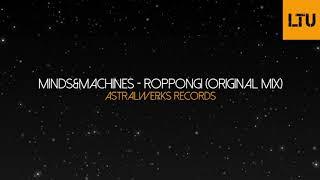 Download lagu minds&machines - Roppongi (Original Mix)   Astralwerks Records