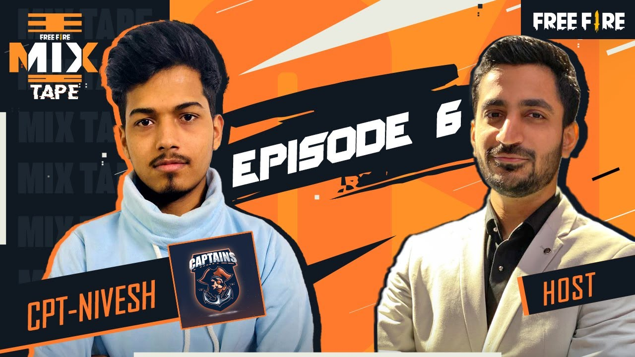 Free Fire Mix Tape | Episode 6 | CPT-Nivesh