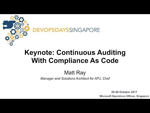 Keynote: Continuous Auditing with Compliance as Code - DevOpsDays Singapore 2017