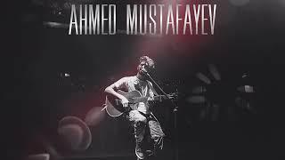 Ahmed Mustafayev Tünd şerab