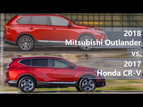 2018 Mitsubishi Outlander vs 2017 Honda CR-V (technical comparison)
