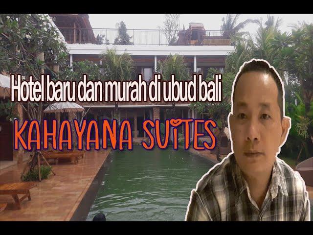 Hotel Baru Buka Dengan Harga murah, ada poolnya Di ubud bali   Kahayana Suites