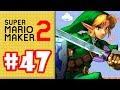 SUPER MARIO MAKER 2 #47 - O LINK CHEGOU AO GAME!!!