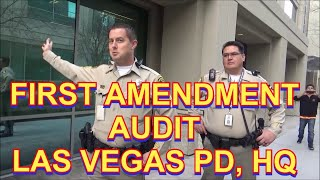 First amendment audit Las Vegas PD headquarters