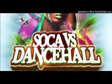 Dancehall vs Soca september 2018 mix