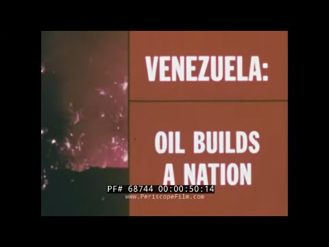 "VENEZUELA "" OIL BUILDS A NATION ""  1972 PETROLEUM INDUSTRY FILM  68744"
