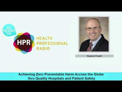 Achieving Zero Preventable Harm Across the Globe thru Quality Hospitals and Patient Safety