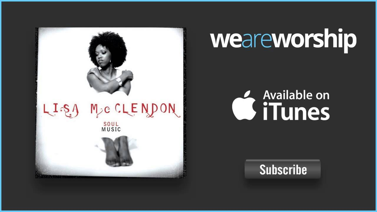 lisa-mcclendon-hey-now-weareworshipmusic
