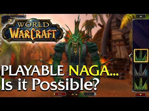 Is a Playable Naga possible? | World of Warcraft