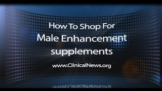 How to shop for Male Enhancement products