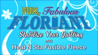 Floriani Stabilize Your Quilting
