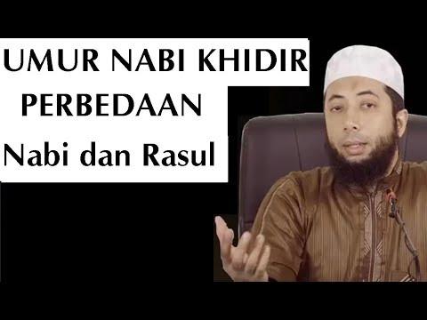 USIA NABI KHIDIR Saat ini | PERBEDAAN Nabi dan Rasul | Ustadz Khalid Basalamah,MA