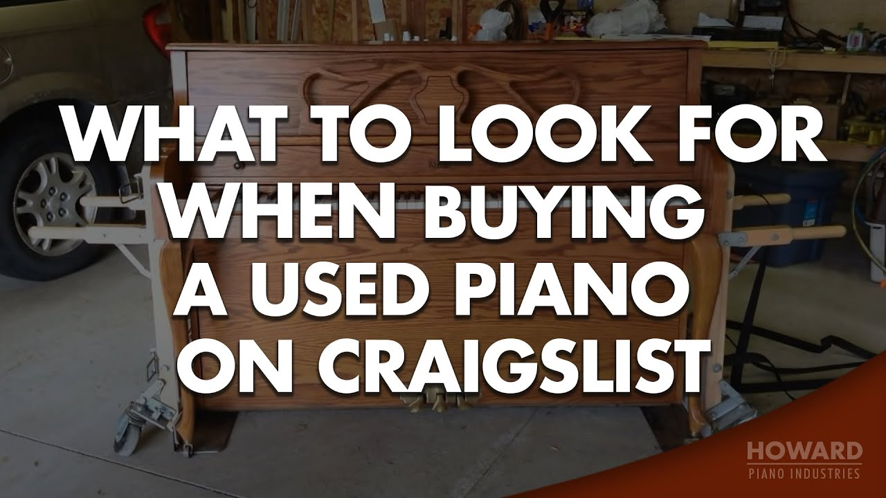 Buying A Used Piano on Craigslist - What to Look For - YouTube