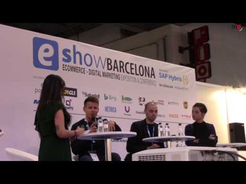 "eShow Barcelona 2017: ""Claves para dar el salto al mundo del e-commerce"" (Mesa debate)"
