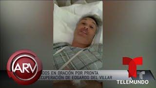 Edgardo del Villar es sometido a una cirugía por tumores en su cerebro | Al Rojo Vivo | Telemundo