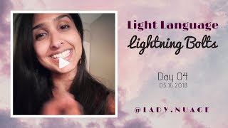 Light Language - Lady Nuage - Lightning Bolt #4