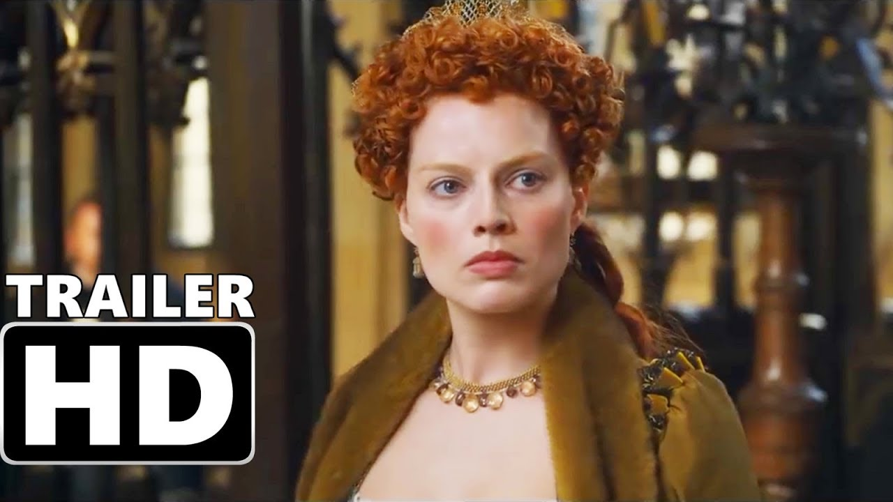 Mary Queen Of Scots Trailer 2 2018 Saoirse Ronan Margot Robbie