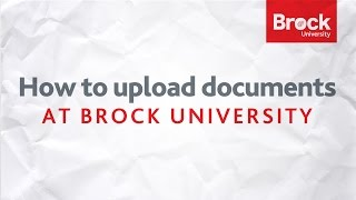 How to upload documents at Brock University