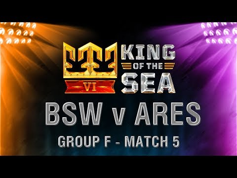 King of the Sea VI: BSW v ARES