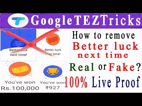 How to remove BETTER LUCK NEXT TIME in Google Tez app trick in telugu | scratch card 100% live proof