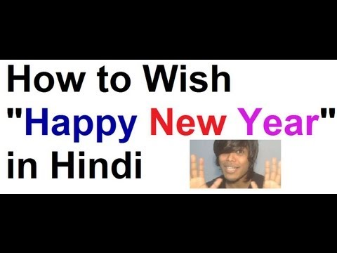 How to say Happy New Year in Hindi (2015)- Learn to Wish New Year 2015 in Hindi