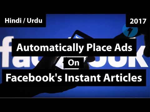 How To Automatically Place Ads on Facebook's Instant Articles 2017