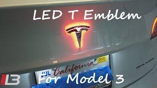 Tesla Model 3 LED T Emblem Lighted T Trunk Unboxing Install & Review #tesla #model3 #LEDmodel3