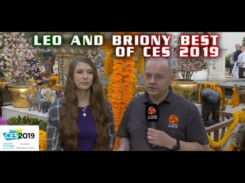 BEST of CES 2019 with LEO and BRIONY
