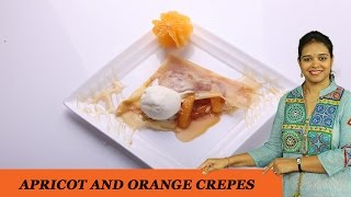 Apricot And Orange Crepes - Mrs Vahchef