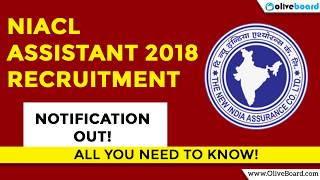 NIACL Assistant 2018 Recruitment Notification | NIACL 2018 | Insurance