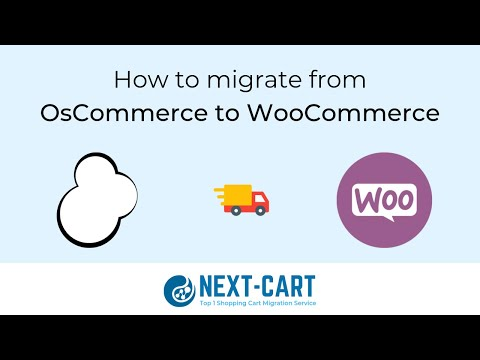 How to migrate from OsCommerce to WooCommerce with Next-Cart