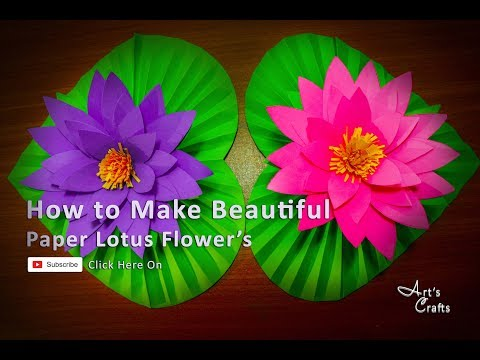 How to Make Beautiful Paper Lotus Flower At Home | Art's Crafts #Paperflower#ForKids#Easycraft