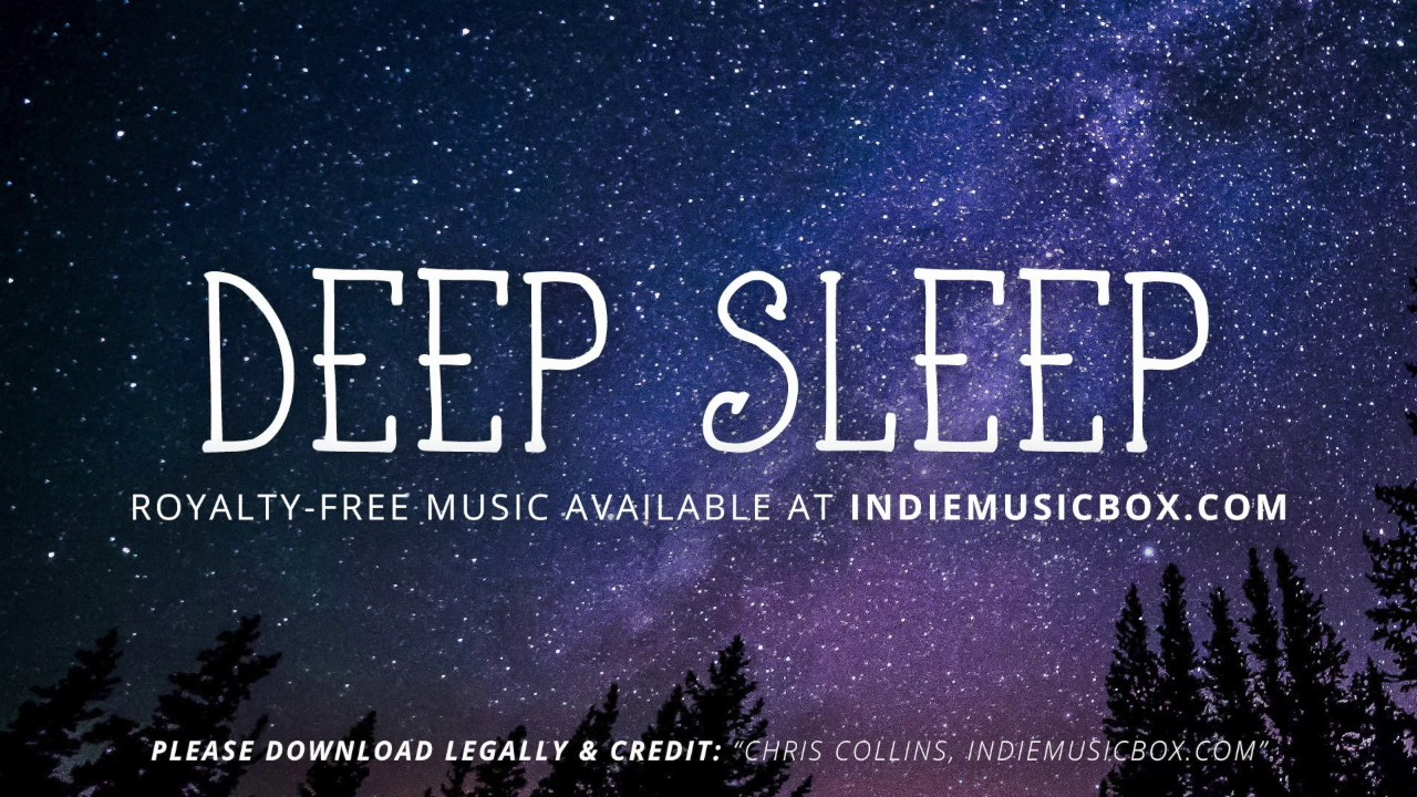deep relaxing sleep music free download