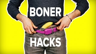 9 Boner Hacks You Never Knew You Needed